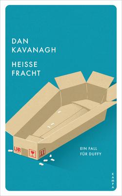 Heisse Fracht von Bodmer,  Michel, Kavanagh,  Dan