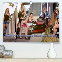 Heiße Frauen und schnelle Autos (Premium, hochwertiger DIN A2 Wandkalender 2021, Kunstdruck in Hochglanz) von Boehm,  Christian