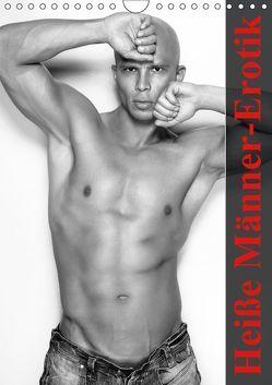 Heiße Männer-Erotik (Wandkalender 2019 DIN A4 hoch) von Stanzer,  Elisabeth