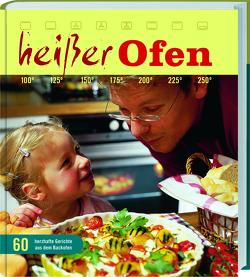 Heisser Ofen von Hartwig,  Ilona, Hockenbeck,  Lütke, Laarmann,  Brigitte, Tubes,  Marlies, Wiemer,  Marlies