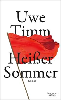 Heisser Sommer von Timm,  Uwe