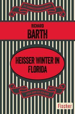 Heißer Winter in Florida von Barth,  Richard, Walter,  Edith