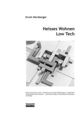 Heisses Wohnen Low-Tech von Herzberger, Erwin