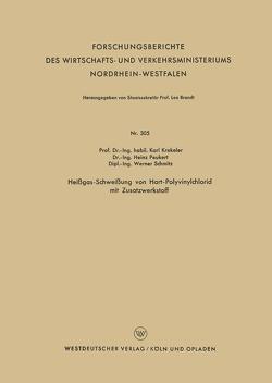 Heißgas-Schweißung von Hart-Polyvinylchlorid mit Zusatzwerkstoff von Krekeler,  Karl