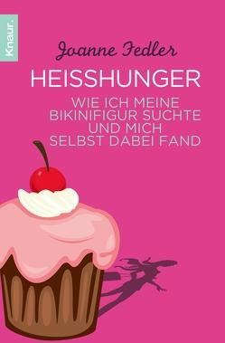 Heißhunger von Fedler,  Joanne, Volk,  Katharina