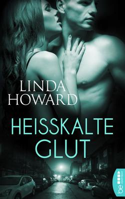 Heißkalte Glut von Howard,  Linda, Meyer,  Inez