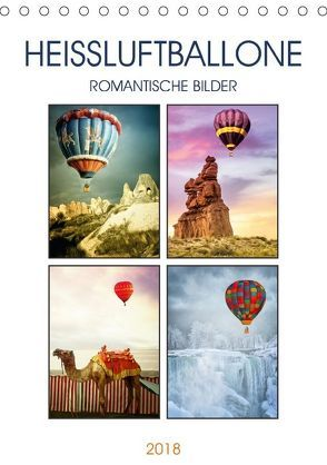 Heißluftballone – Romantische Bilder (Tischkalender 2018 DIN A5 hoch) von Brunner-Klaus,  Liselotte