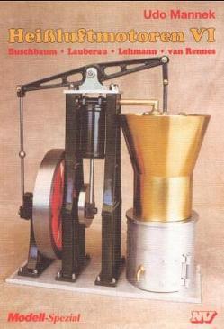Heissluftmotoren / Heissluftmotoren von Kruse,  Ernst A, Maier,  Gerd, Mannek,  Udo