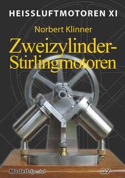 Heissluftmotoren / Heißluftmotoren XI von Klinner,  Norbert, Mannek,  Udo