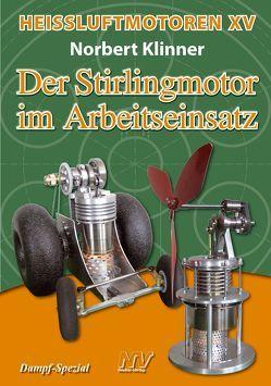 Heissluftmotoren / Heißluftmotoren XV von Klinner,  Norbert