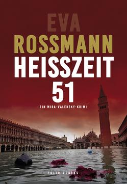 Heißzeit 51 von Rossmann,  Eva