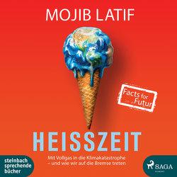 Heißzeit von Latif,  Mojib, Salkow,  Irina