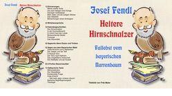 Heitere Hirnschnalzer von Fendl,  Josef