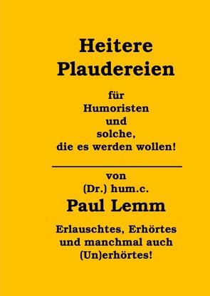 Heitere Plaudereien von Lemm,  Paul