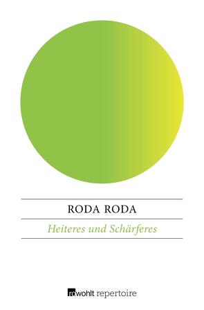Heiteres und Schärferes von Roda Roda