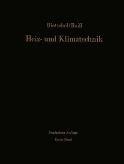 Heiz- und Klimatechnik von Raiss,  Wilhelm, Rietschel,  Hermann, Roedler,  F.