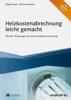 Heizkosten für Vermieter und Verwalter – inkl. Arbeitshilfen online von Noack,  Birgit, Westner,  Martina
