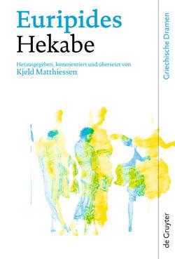 Hekabe von Euripides, Matthiessen,  Kjeld
