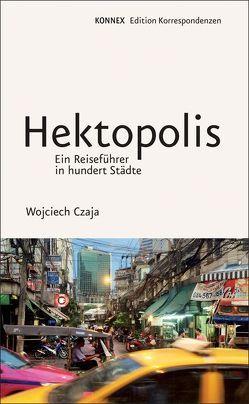Hektopolis von Czaja,  Wojciech