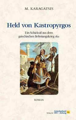 Held von Kastropyrgos von Karagatsis,  M.