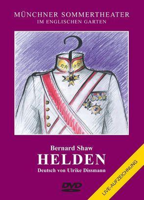 Helden von Dissmann,  Ulrike, Shaw,  Bernard