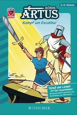 Helden-Abenteuer: König Artus – Kampf um Excalibur von Reitze de la Maza,  Nikolaus, Spreckelsen,  Tilman