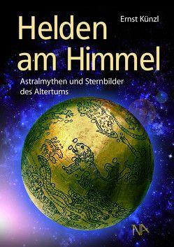 Helden am Himmel von Künzl,  Ernst