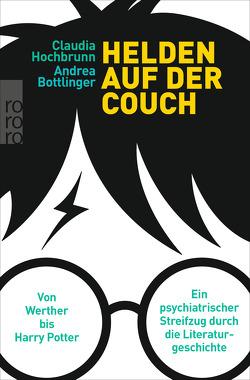 Helden auf der Couch von Bottlinger,  Andrea, Hochbrunn,  Claudia