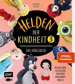Helden der Kindheit 3 – Das Häkelbuch – Band 3 von Schwarz,  Alexandra