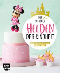 Helden der Kindheit – Das Backbuch – Motivtorten, Muffins, Kekse & mehr von Ascanelli,  Monique, Friedrichs,  Emma