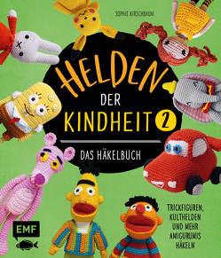 Helden der Kindheit – Das Häkelbuch – Band 2 von Kirschbaum,  Sophie