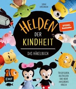 Helden der Kindheit – Das Häkelbuch – Trickfiguren, Kulthelden und mehr Amigurumis häkeln von Kirschbaum,  Sophie