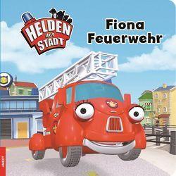 Helden der Stadt – Fiona Feuerwehr