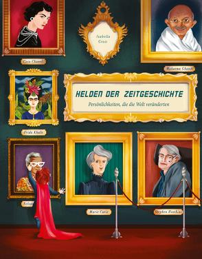 Helden der Zeitgeschichte von Grott,  Isabella, Magrin,  Federica