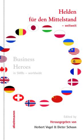 Helden für den Mittelstand – weltweit von Schoon,  Dieter, Vogel,  Herbert