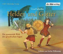 Helden und Götter von Scheffler,  Ursel, Wilkening,  Stefan
