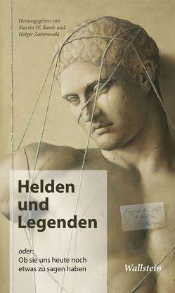 Helden und Legenden von Ramb,  Martin W, Zaborowski,  Holger