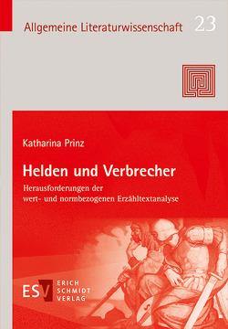 Helden und Verbrecher von Prinz,  Katharina