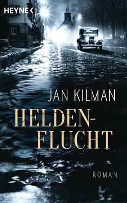Heldenflucht von Kilman,  Jan