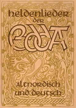 Heldenlieder der Edda – Altnordisch und deutsch von Baron von Nahodyl Neményi,  Árpád