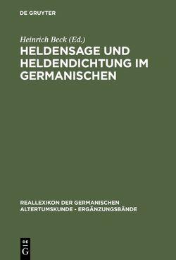 Heldensage und Heldendichtung im Germanischen von Andersson,  Theodore M., Beck,  Heinrich, Ebenbauer,  Alfred