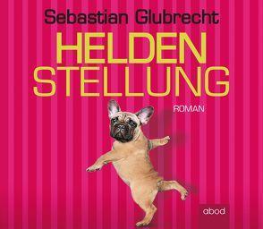 Heldenstellung von Glubrecht,  Sebastian