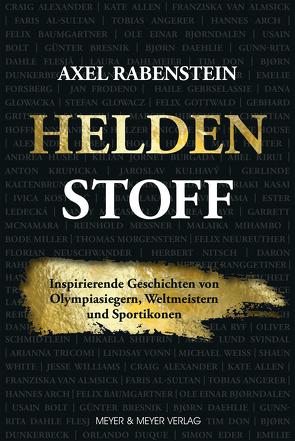 Heldenstoff von Rabenstein,  Axel