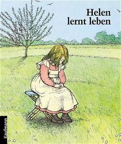 Helen lernt leben von Camil,  Colette, Schindler,  Regine