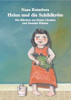 Helen und die Schildkröte von Kutschera,  Nana