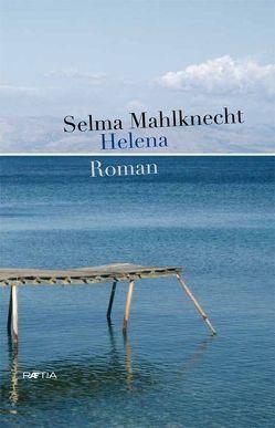 Helena von Mahlknecht,  Selma