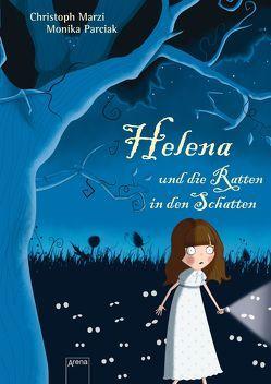 Helena und die Ratten in den Schatten von Marzi,  Christoph, Parciak,  Monika
