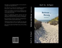 Helena und Henry von Orfgen,  Rolf G