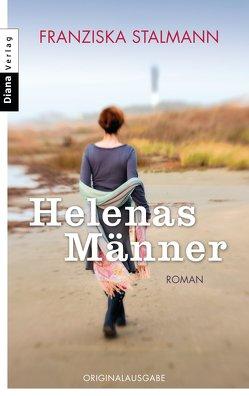 Helenas Männer von Stalmann,  Franziska