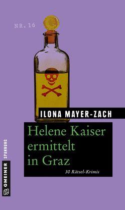 Helene Kaiser ermittelt in Graz von Mayer-Zach,  Ilona